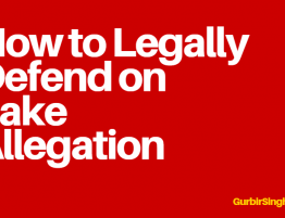 How to Legally Defend on Fake Allegation - GurbirSinghLaw.ca